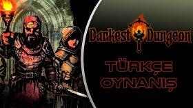 ZEYTİNYAĞI TENEKESİ / Darkest Dungeon : Türkçe Oynanış - Bölüm 6