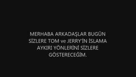 Tom Ve Jerry'deki İslama Aykırı Bazı İçerikler #slayt#