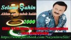 Selami Şahin - Aklım sana takılı kaldı 2000