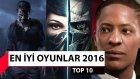 2016 yılının en iyi oyunları !