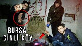 Bursa Üç Çatallı Gölge Köyü ( Hayalet Köy ) Bir Gece ! ! !