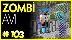 Piskopat Zombi Avladım - Minecraft Türkçe Survival - Bölüm 103