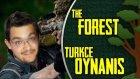 BABUŞ OMUZLUYOR The Forest Türkçe Multiplayer Bölüm 20