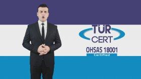 OHSAS 18001 İş Sağlığı ve Güvenliği Yönetim Sistemi Belgelendirmesi - TÜRCERT