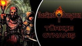 YARATIKLAR YOK ETTİ PAMPA Darkest Dungeon Türkçe Oynanış Bölüm 14