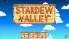 Modern Dünyadan Bıkan Gencin Çiftliği - Stardev Valley - Bölüm 1