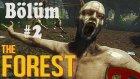 The Forrest Yerlilerin Köyünü Basma Planı Bölüm 2