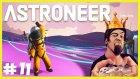 OyunPortal ile Astroneer Bug Simulator : ) - Astroneer Türkçe - Bölüm 11