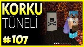 Korku Tüneli O _ O - Minecraft Türkçe Survival - Bölüm 107