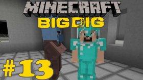 Minecraft : Big Dig #13 - Uzaylılar Sinan'ı Kaçırdı !