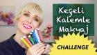 Keçeli Kalemle Makyaj Challenge   Sebile Ölmez