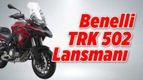 Benelli TRK 502 Lansmanı | Fiyatı : 27 , 500 TL | Motobike İstanbul 2017