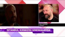 Halit Ergenç , Orhan karakterini Afiş'te anlattı