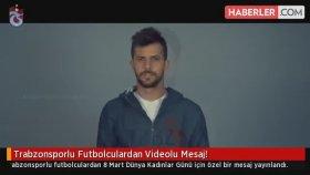 Trabzonsporlu Futbolculardan Videolu Mesaj !