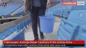 Trabzonspor , Koltuğa Basan Taraftara 10 Bin Koltuk Silme Cezası Verdi
