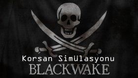 Korsan Simülasyonu | Blackwake İlk İzlenim | w / Oyun Portal