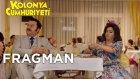 Kolonya Cumhuriyeti - Fragman ( 21 Nisan'da Sinemalarda ! )