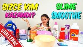 Kocaman Slime Smoothie Challenge Kazanan Son Anda Değişti ! !