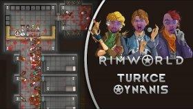 Patates Aimle Avcılık Rimworld Türkçe Oynanış Bölüm 11
