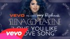Selena Gomez - Love You Like A Love Song ( Lyric Video )