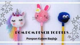 Ponpon Kalem Başlığı / Pompom Pencıl Toppers
