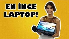 Dünyanın En İnce 2 İn 1 Bilgisayarı İle Tanışın !