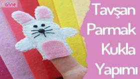 Tavşan Parmak Kukla Yapımı - DIY - Kendin Yap
