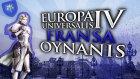 BÜYÜK AVRUPA SAVAŞI BAŞLIYOR / Europa Universalis IV : Türkçe Fransa - Bölüm 21