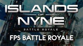 Islands of Nyne ( Türkçe ) | FPS BATTLE ROYALE