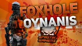 KOMUTAN BABUŞ VE ASKERLERİ / Foxhole Türkçe Multiplayer
