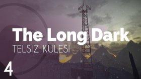 The Long Dark | Telsiz Kulesi