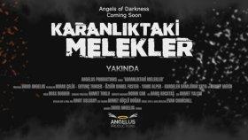 Karanlıktaki Melekler / Angels of Darkness 2017 Fragman