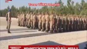 Anlı Şanlı Yiğit Mehmetçikten '' Eren Bülbül '' Mesaj