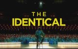 The Identical (2014) fragmanı